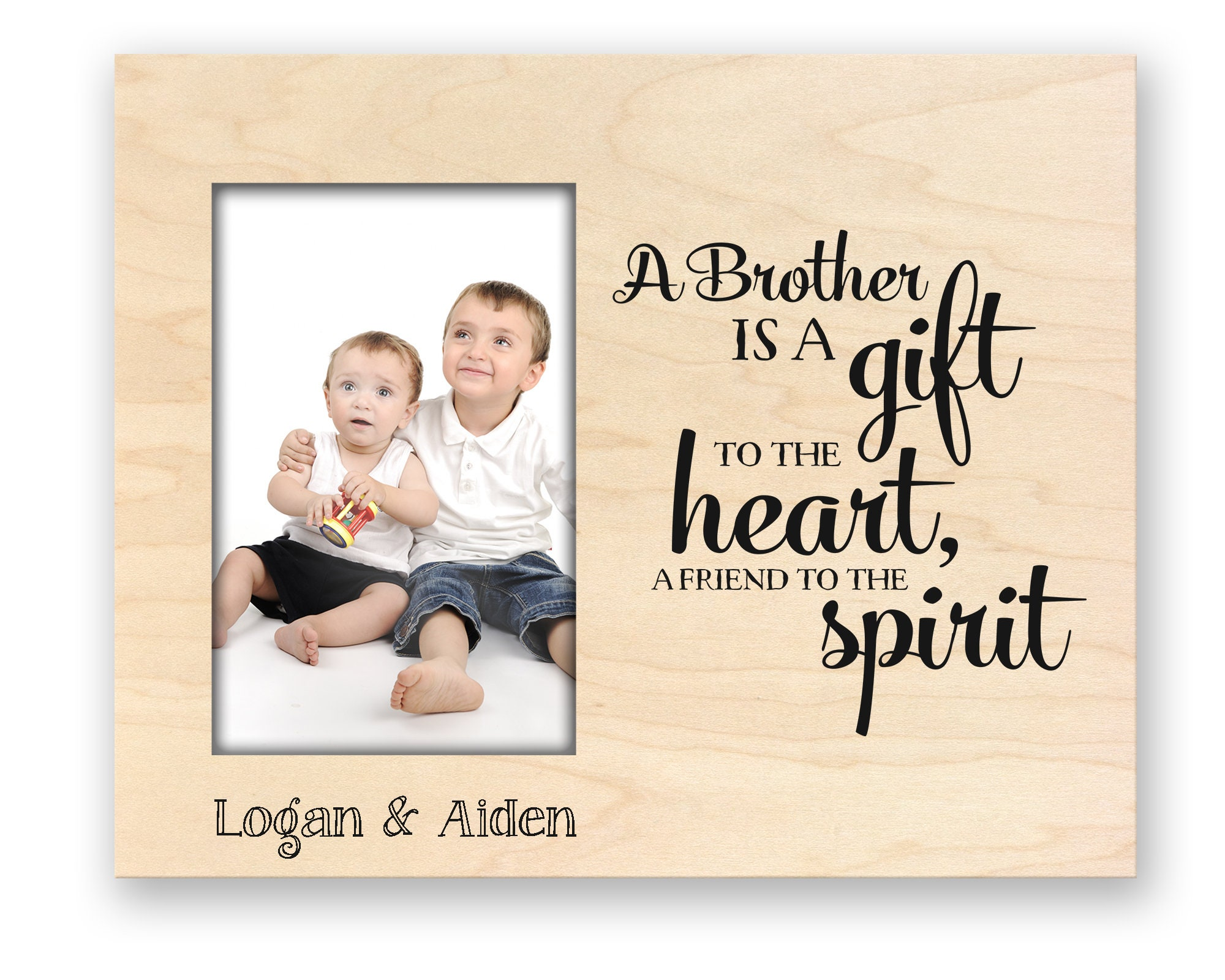 A Brother is a Gift to the Heart and a Friend to the Spirit | Etsy