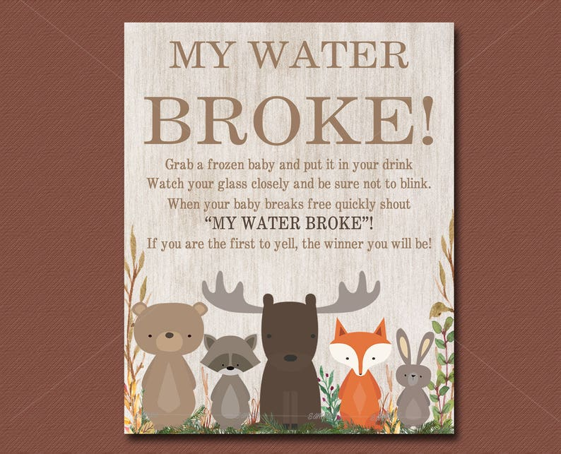 Woodland Baby Shower Game My Water Broke Game Sign Printable Etsy