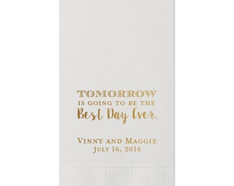 100 Personalized Guest Towels Dinner Napkins Wedding Paper Hostess Gift  Monogram Rehearsal Dinner Tomorrow is going to be the best day ever