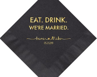 Eat Drink We/'re Married Personalized Wedding Napkins Paper Wedding Napkins Wedding Bar Napkins Cocktail Napkins