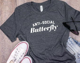 Anti-Social Butterfly Shirt, Anti-Social Social Club, Introverts Anonymous, Unisex Tee, Funny Graphic Tee, Sassy Graphic Tee, Antisocial Tee