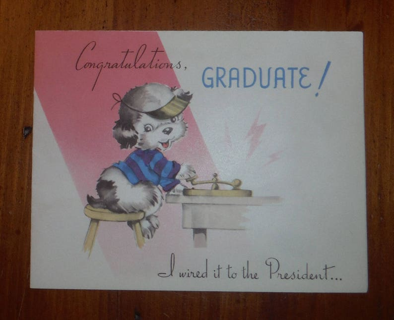 Vintage 1940/'s Graduation Card Vintage School Graduation Card /'40/'s Best Congratulations Congrats Graduate Graduations Puppy Dog Card