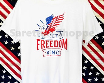 Let Freedom Ring Cotton T-shirt/Graphic Tees/Red, White, and Blue, Patriotic Shirt/Gift/4th of July/America/Merica/Birthday/Celebration