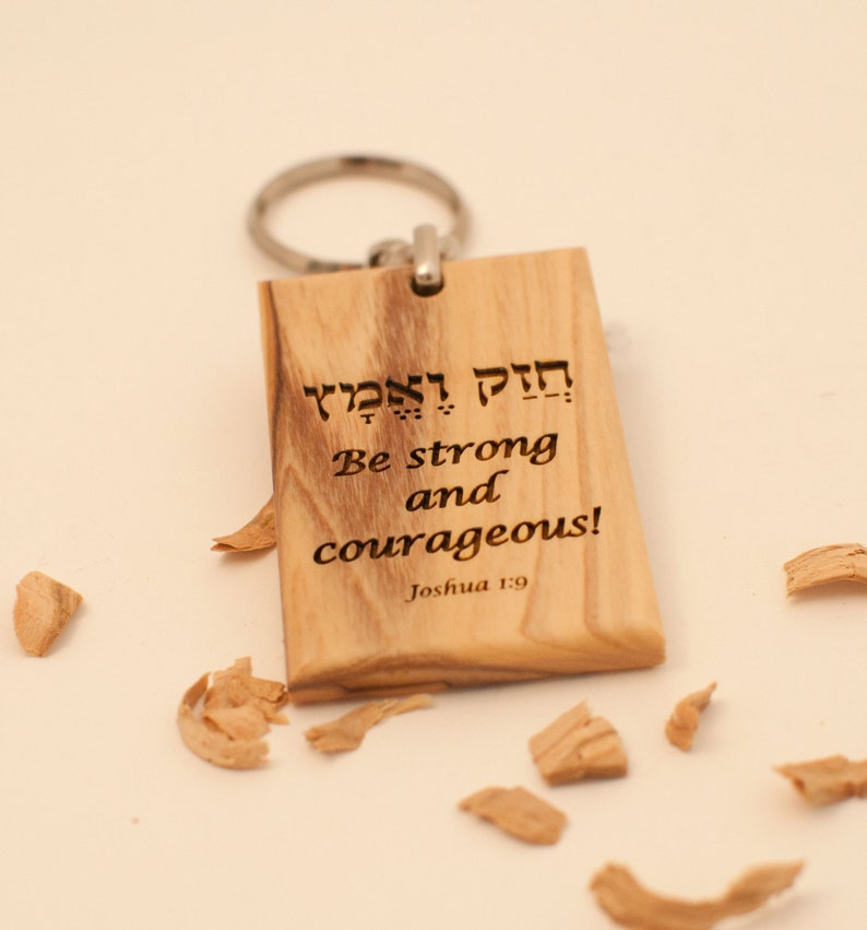 Be strong and courageous olive wood keychain written in Hebrew and English