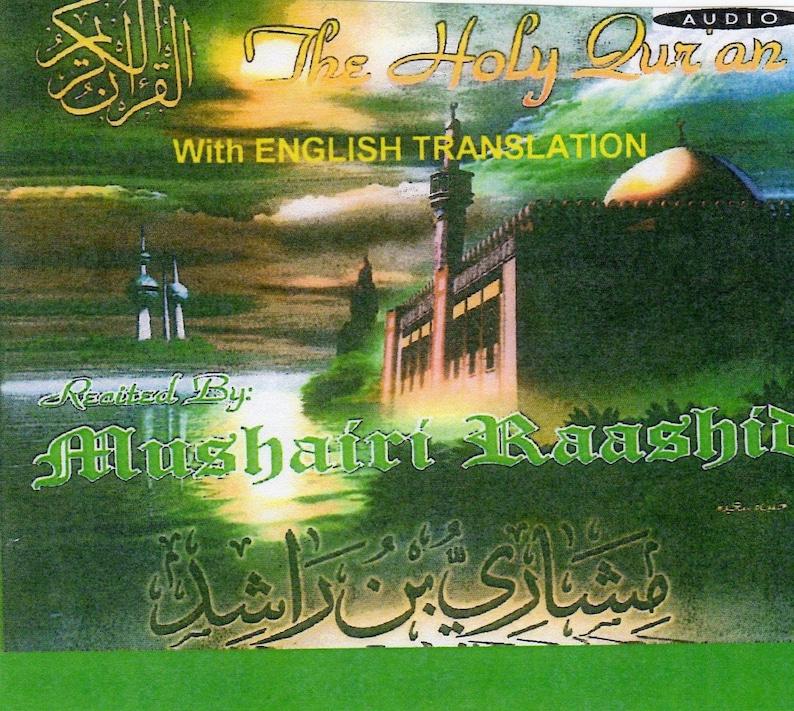 Complete Quran on 46 AUDIO CD'S Recitation by Misharay Bin Rashid AL Affasy  with English Translation
