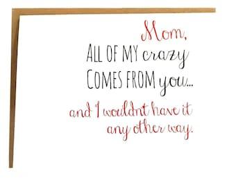 Crazy Mom Card - Mother's Day Card - Mom Birthday Card - Funny Mom Card