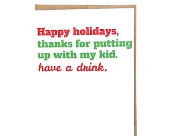 Teacher Happy Holidays Coach Christmas Card Classroom Holiday Card Thanks for Putting Up with My Kid Sarcastic Card for Teacher