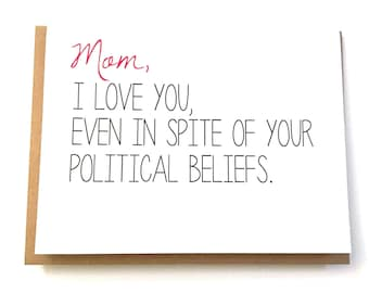 Mom Card - Funny Card for Mom - Mom Birthday Card - Funny Mother's Day - Politics Card - Election Card