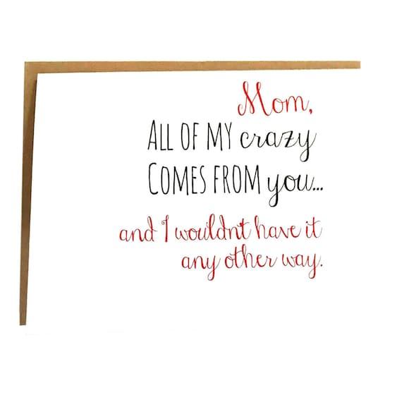 Crazy Mom Card Mothers Day Birthday