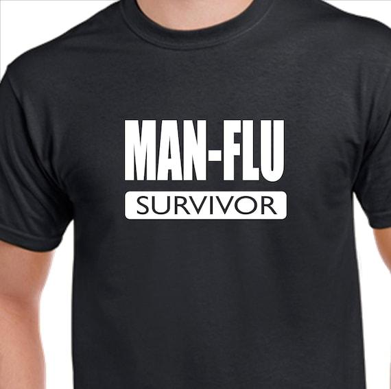 Funny Slogan T Shirt Man Flu Survivor For Those Brave Strong Etsy