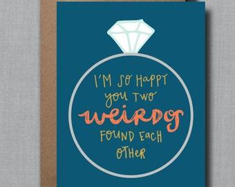 Funny Wedding Weirdos Greeting Card // 1 4.25x5.5 PRINTED Card + Envelope // Congrats Card, Wedding Congrats Card, Engagement Card