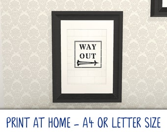 Printable A4/Letter art poster ·Way Out Tile Painted Sign Right Arrow·print at home·DIY Gallery Art Wall·digital download·Cool Modern Trendy
