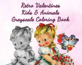 PDF Of Retro Valentines Kids Animals Grayscale Coloring Book Fun Volume 3 34 Pages