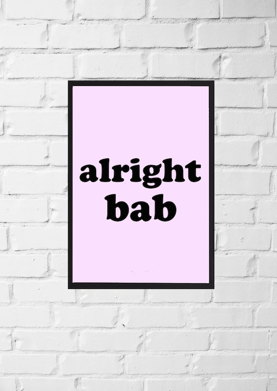 8df37a5a958 Alright Bab Brummie Wall Art