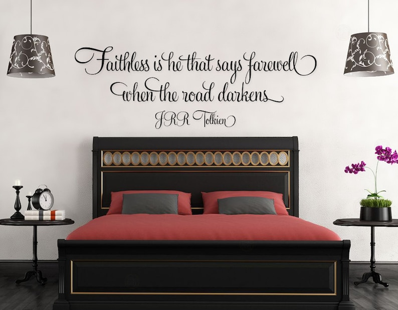 JRR Tolkien Wall Quote Faithless Is He That Says Farewell When image 0