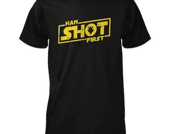 Han Shot First T-Shirt inspired by Star Wars
