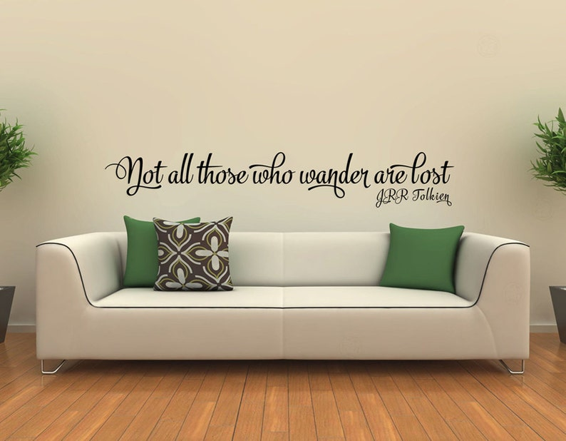 JRR Tolkien Wall Quote Not All Those Who Wander Are Lost  image 0