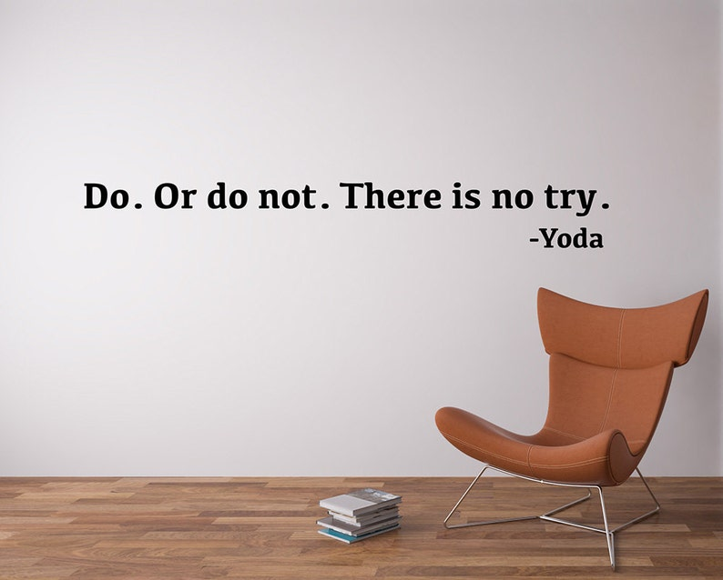 Star Wars Wall Decal  Do Or Do Not There Is No Try Yoda Quote image 0