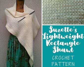 Rectangle Shawl Crochet Pattern, Rectangle Wrap Crochet Pattern, Suzette's Lightweight Rectangle Shawl, Crochet Pattern for Women