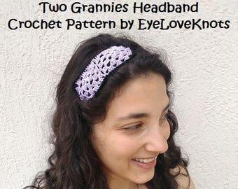 CROCHET PATTERN - Two Grannies Headband, Thread Weight Headband Pattern, Crochet a Headband, Adjustable Headband Pattern, Easy Headband Patt