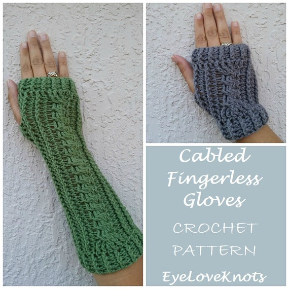 Crochet Pattern Cabled Fingerless Gloves Crochet Pattern Etsy
