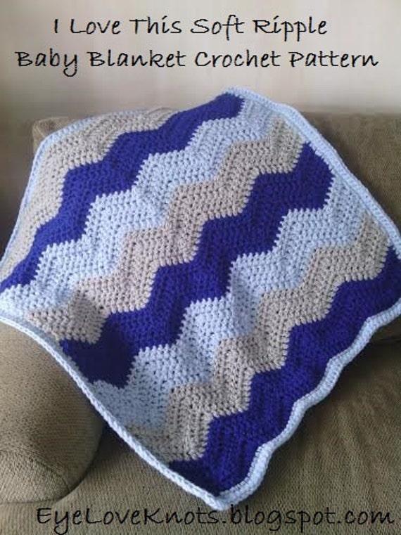 Crochet Pattern I Love This Soft Ripple Baby Blanket Zig Etsy