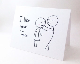 Cute Love Card For Girlfriend Anniversary Wife Romantic Birthday Funny Valentines Day I Like Your Face