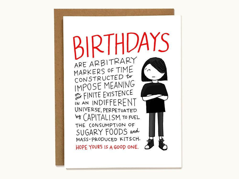 Funny Sarcastic Birthday Card For Philosophical Emo Friends
