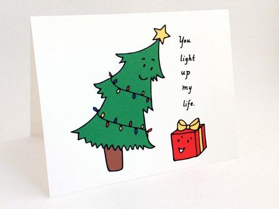 Cute Christmas.Cute Christmas Card Punny Holiday Card Whimsical Christmas Tree Card Humorous Christmas Love Card You Light Up My Life