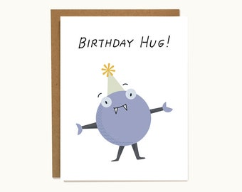 """Cute and Funny Monster Card For Kids or Friends - """"Birthday Hug!"""""""