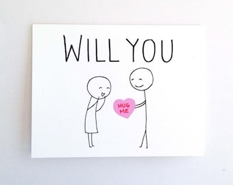Will You Hug Me // Funny Valentine Card for Her // Quirky Love Card for Fiance // Humorous Valentine's Day // Witty Anniversary Card for Him