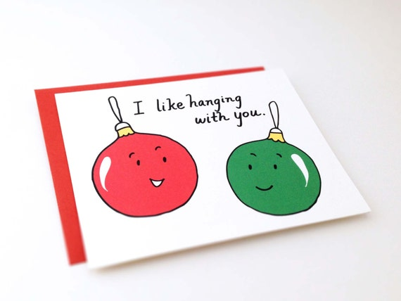 Cute Best Friend Christmas Card Punny Holiday Love Card Witty Friendship Card Funny Christmas Ornaments I Like Hanging With You