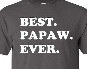 Best Papaw Ever Shirt - Awesome Papaw T-Shirt - Gift For Papaw f7e42945b