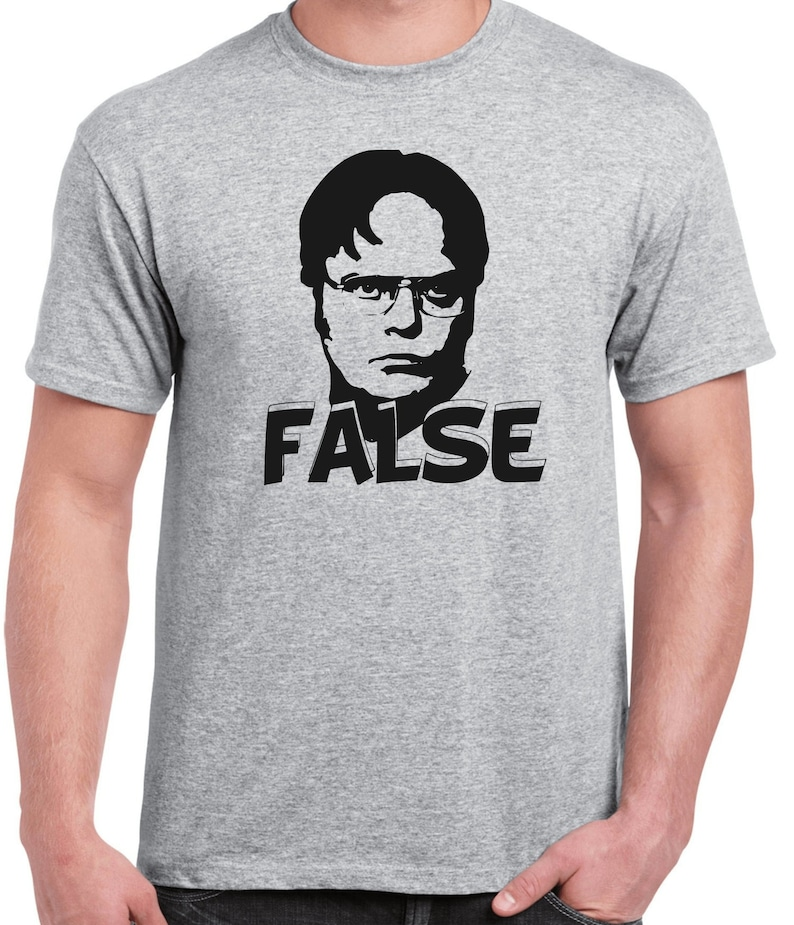 d203653c5797f7 Dwight Schrute False Shirt Funny Dwight Schrute TV Show