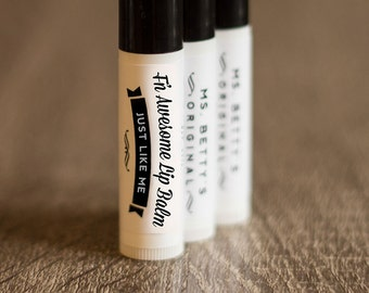 One tube of Ms. Betty's Original F'N Awesome Lip Balm - All Natural