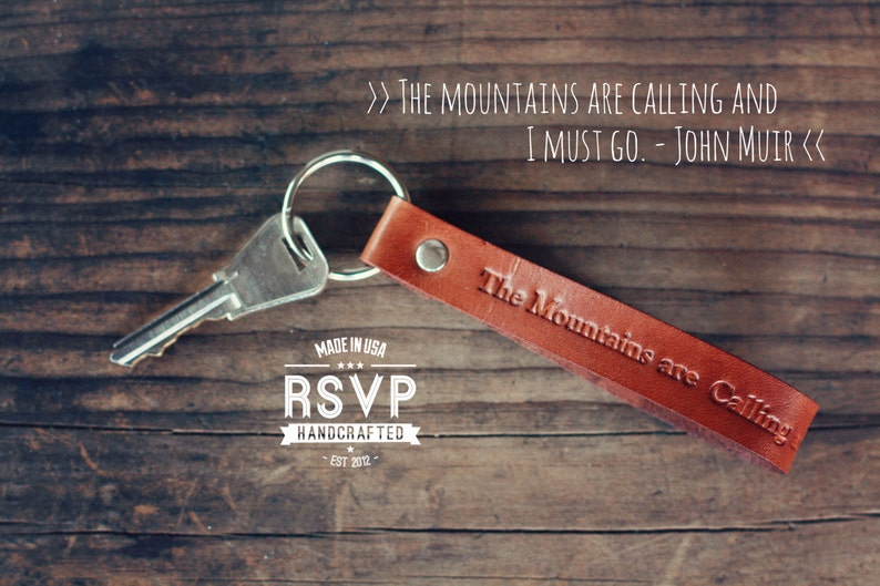 The mountains are calling and I must go Keychain Leather image 0