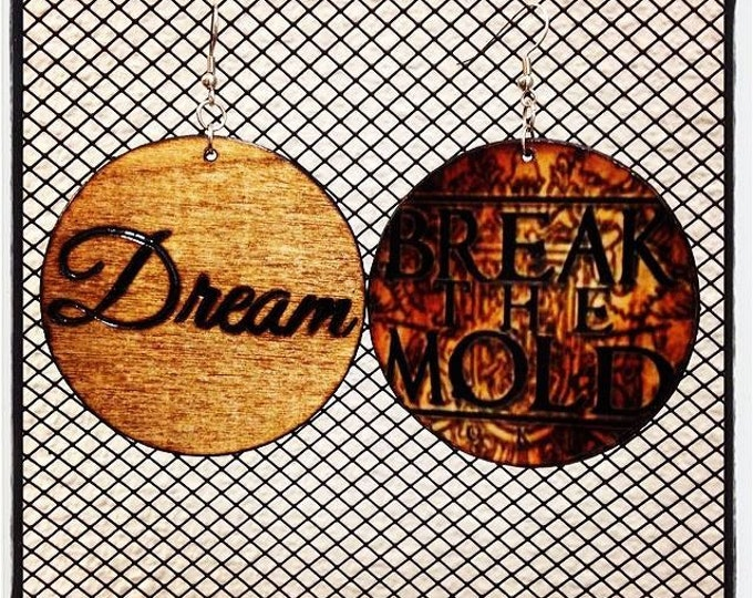 """Dream Earrings with """"Break the Mold"""" graphic back"""