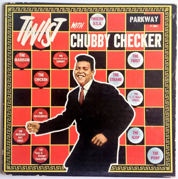Chubby checker the twist can look