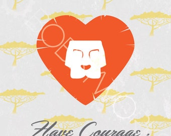 Have Courage - Lion Print