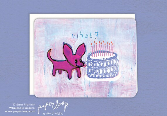 Chihuahua Birthday Birthday Card Paper Loop Card For Kids Etsy