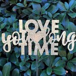 Love You Long Time - Wedding Cake Toppers - Engagement party - Bridal Shower Cake Topper - Cake Toppers - Bridal Showers - Just Married