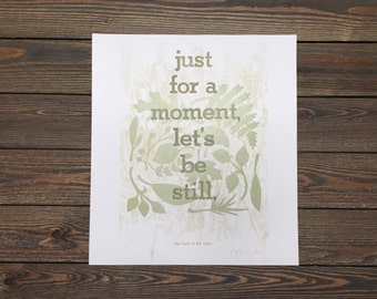 ALMOST SOLD OUT! Let's Be Still Letterpress Poster