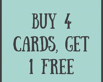 Buy 4 Cards, Get One Free - Mix & Match