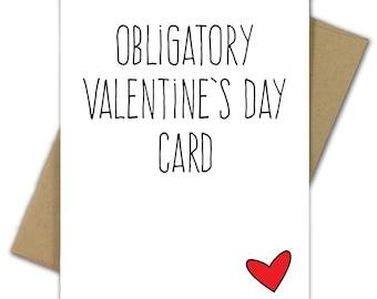 Valentine Card   Love   Sarcastic   Obligatory Valentine's Day Card