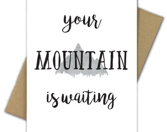 Greeting Card   Graduation   College   High School   Dr Seuss   Mountain   Outdoor   Future   Your Mountain is Waiting
