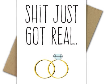 Greeting Card   Wedding Card   Marriage   Engagement   Congratulations   Engagement Card   Funny   Humor   Mature   Shit Just Got Real