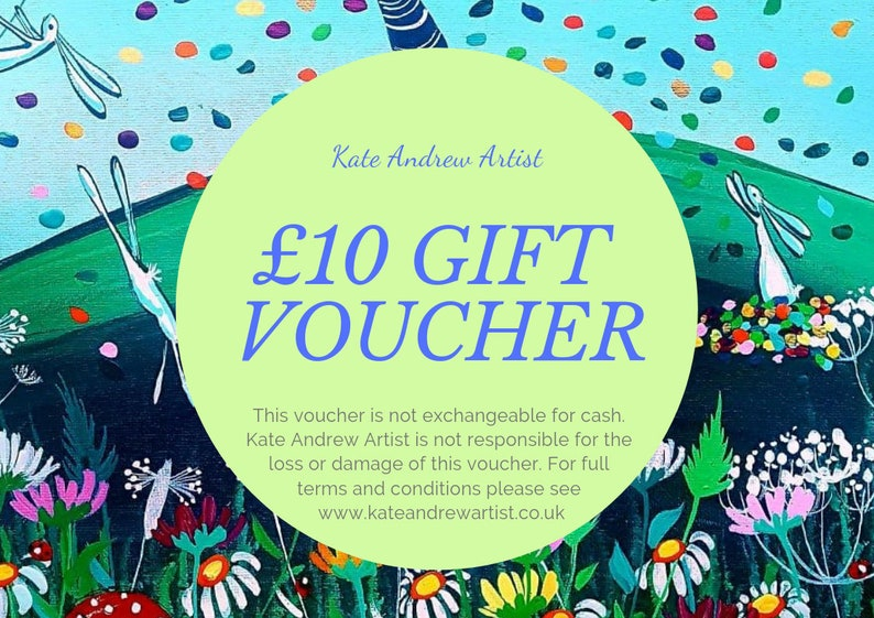 c65ac6f153f07 Gift voucher for Kate Andrew Art. Value of ten pounds. More than one can be  bought at a time. Includes a free card!