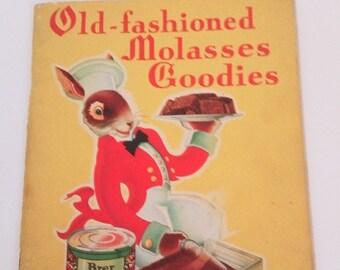 Brer Rabbit Old fashioned Molasses Goodies 1934 Recipes