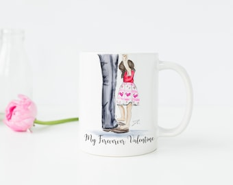 My Forever Valentine (Available In Different Hair/Skin) (MUG)