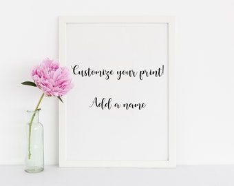 ADD A NAME to your print